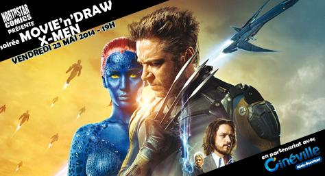 [Evènement] Soirée Movie'n'Draw spéciale X-Men